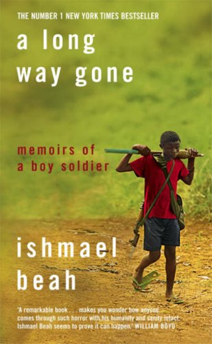 9780007247080: A Long Way Gone: Memoirs of a Boy Soldier