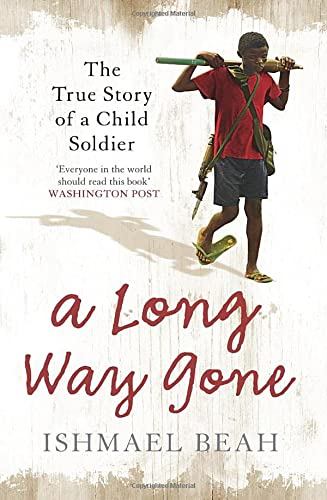 9780007247097: A Long Way Gone: Memoirs of a Boy Soldier