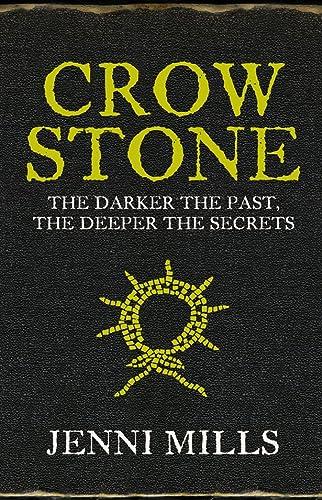 Crow Stone SIGNED/LIMITED EDITION/SLIPCASE: Jenni Mills