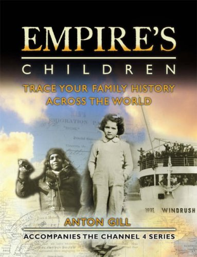 9780007247141: Empire's Children: Trace Your Family History Across the World