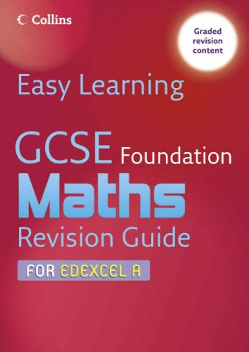 9780007247226: Easy Learning - GCSE Maths Revision Guide for Edexcel A: Foundation
