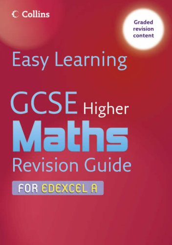 9780007247240: Easy Learning - GCSE Maths Revision Guide for Edexcel A: Higher
