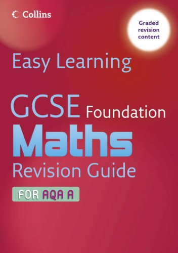 9780007247264: GCSE Maths Revision Guide for AQA A: Foundation (Easy Learning)