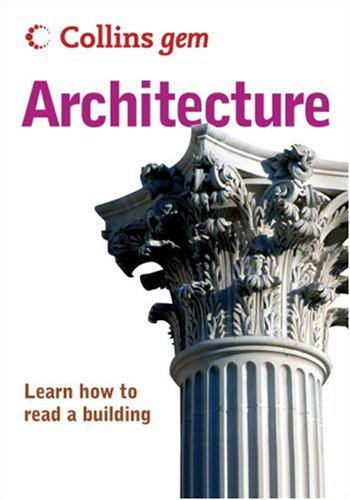 9780007247370: Collins Gem Architecture: Learn How to Read a Building