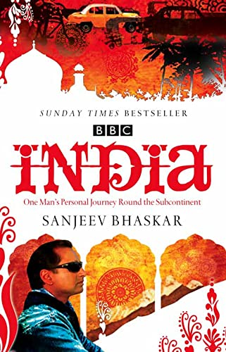 9780007247394: India with Sanjeev Bhaskar: One Man's Personal Journey Round the Subcontinent