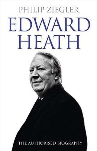 9780007247400: Edward Heath: The Authorised Biography