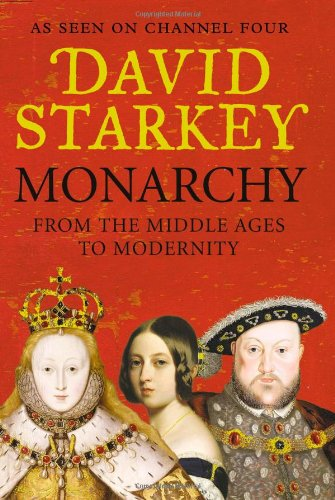 9780007247509: Monarchy: From the Middle Ages to Modernity