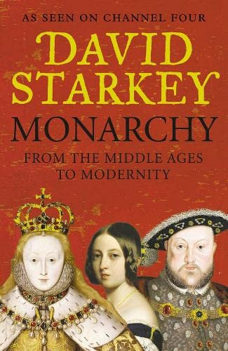 9780007247509: Monarchy From the Middle Ages to Modernity