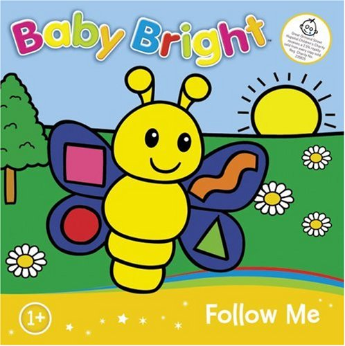 9780007247516: Follow Me Touch and Feel (Baby Bright)