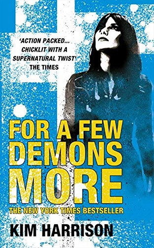 9780007247790: For A Few Demons More (Rachel Morgan 5)