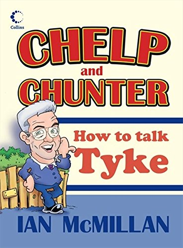 9780007247813: Chelp and Chunter: How to Talk Tyke
