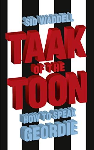 9780007247820: Collins Taak of the Toon: How to Speak Geordie