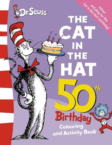 9780007247905: The Cat in the Hat Colouring and Activity Book (Dr Seuss 50th Birthday Edition)