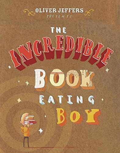9780007247943: The Incredible Book Eating Boy
