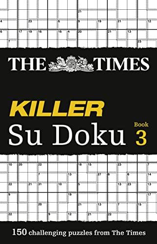 9780007248001: The Times Killer Su Doku Book 3 (Bk. 3)
