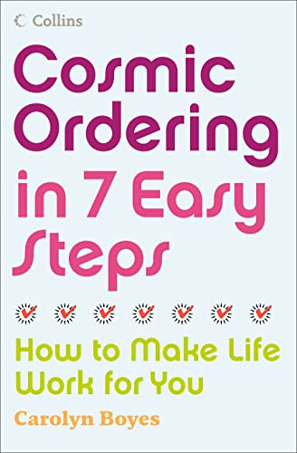 9780007248155: Cosmic Ordering in 7 Easy Steps: How to Make it Work For You