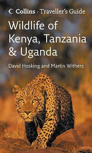 9780007248193: Wildlife of Kenya, Tanzania and Uganda (Traveller's Guide)