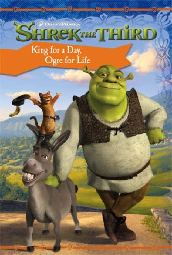 9780007248254: Shrek the Third - King for a Day, Ogre for Life: Chapter Book
