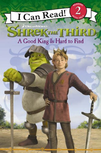 9780007248278: Shrek the Third ? A Good King is Hard to Find: I Can Read! 2: Bk. 2