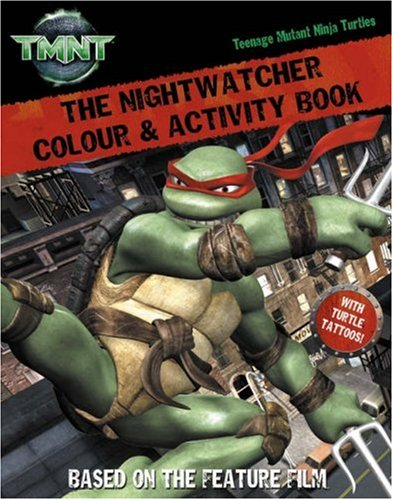 9780007249084: The Nightwatcher: Colour and Activity Book with Tattoos (Teenage Mutant Ninja Turtles)