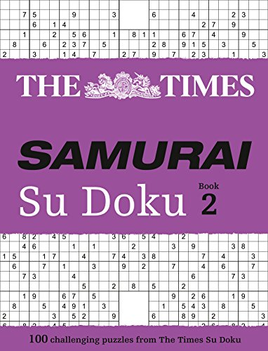 9780007250417: The Times Samurai Su Doku 2: 100 extreme puzzles for the fearless Su Doku warrior: Bk. 2
