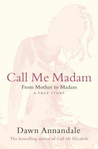 9780007250455: Call Me Madam
