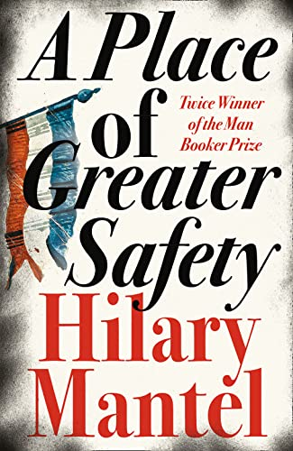 A Place of Greater Safety (000725055X) by Hilary Mantel