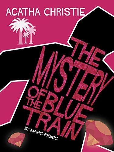 9780007250608: The Mystery of the Blue Train (Agatha Christie Comic Strip)