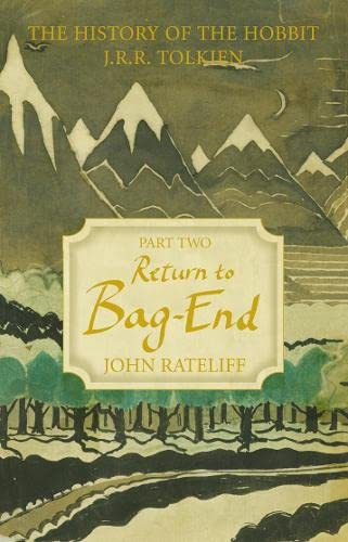 The History of the Hobbit: Return to Bag-End v. 2 (0007250665) by John D. Rateliff