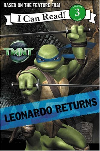 9780007250691: Leonardo Returns: I Can Read! 3 (Teenage Mutant Ninja Turtles)