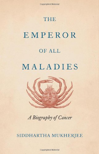 9780007250912: The Emperor of All Maladies: A Biography of Cancer