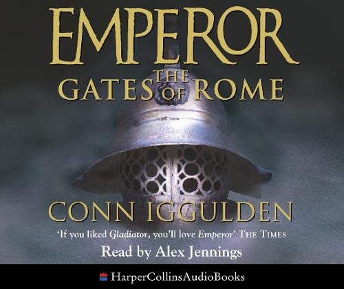9780007250974: The Gates of Rome (Emperor Series, Book 1)