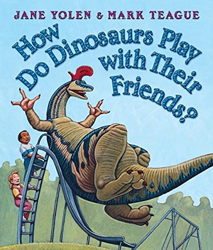 9780007251117: How Do Dinosaurs Play with Their Friends?