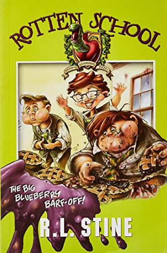 9780007251247: The Big Blueberry Barf-off (Rotten School, Book 1)