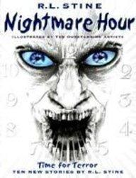 Nightmare Hour: Stine, R. L.