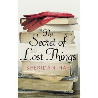 9780007251582: The Secret of Lost Things
