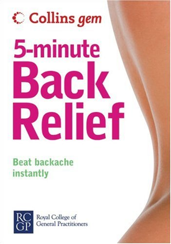 9780007251599: Collins Gem 5-Minute Back Relief: Beat Backache Instantly