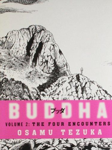Buddha (Volume 2: The Four Encounters): Osamu Tezuka