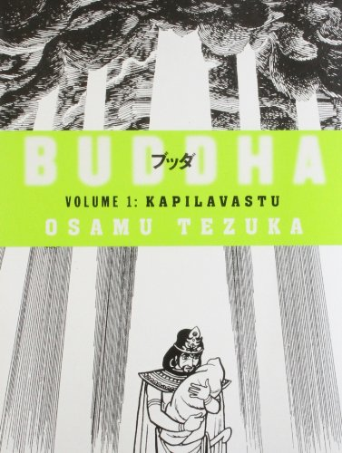 Buddha (Volume 1: Kapilavastu): Osamu Tezuka