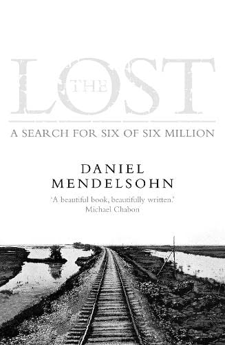 9780007251933: The Lost: A Search for Six of Six Million