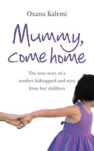 9780007251957: Mummy, Come Home