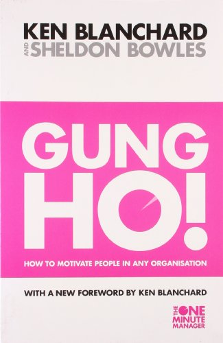 9780007252008: Gung Ho ! (The One Minute Manager)