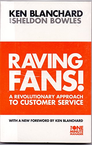 9780007252053: Raving Fans! (The One Minute Manager)