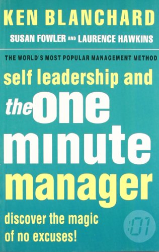 9780007252060: Self Leadership and the One Minute Manager: Discover the Magic of No Excuses!