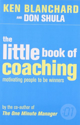 9780007252077: The Little Book of Coaching (The One Minute Manager)