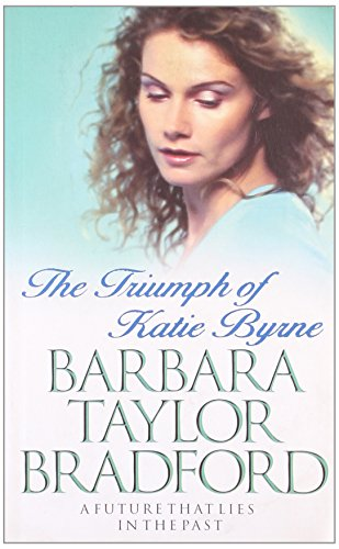 9780007252466: Triumph Of Katie Byrne The