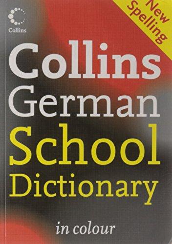 9780007252800: Collins German School Dictionary (Collins School)