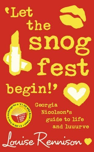 9780007252831: 'Let the snog fest begin!': Georgia Nicolson's Guide to Life and Luuurve