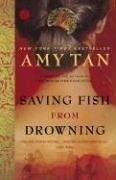 Saving Fish from Drowning (0007253885) by Amy Tan