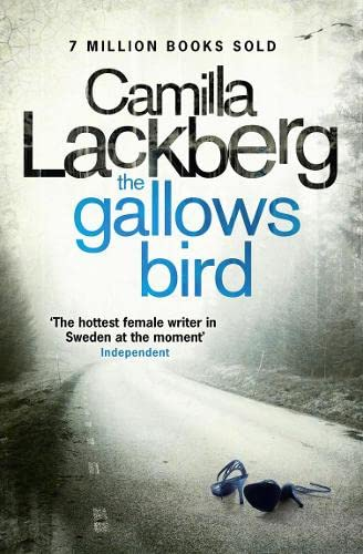The Gallows Bird (Patrik Hedstrom and Erica: Camilla Lackberg,Steven T